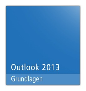Microsoft Office Outlook 2013 - Grundlagen - E-Learning